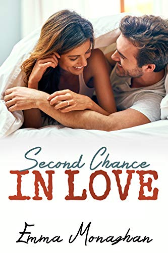 Second Chance In Love by [Monaghan, Emma]