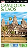 DK Eyewitness Travel Guide: Cambodia & Laos