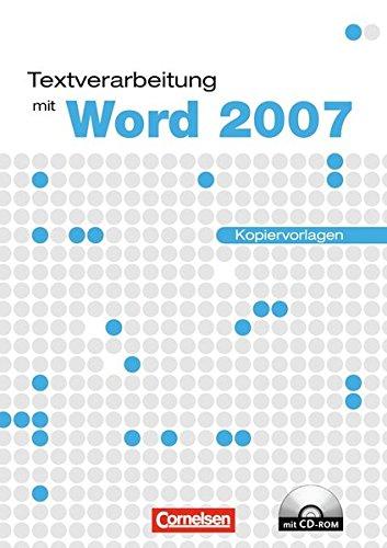 Datenverarbeitung   Informationstechnische Grundbildung  ITG   Textverarbeitung Mit Word 2007  Einführungslehrgang Unter Windows. Kopiervorlagen Mit CD ROM
