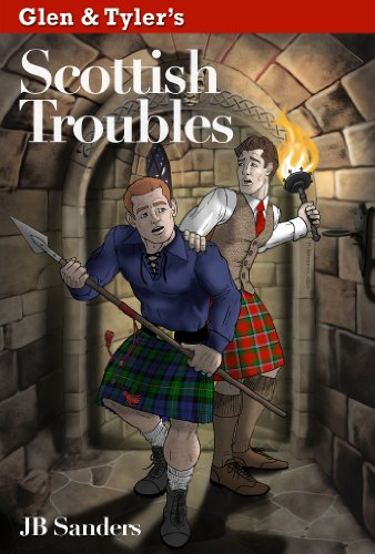 (Glen & Tyler's Scottish Troubles (Glen & Tyler's Adventures Book 2))