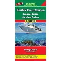 Freytag Berndt Autokarten, Karibik Kreuzfahrten - Maßstab 1:2 500 000: Reise- und Freizeitkarte. Touristische Informationen, Inselführer, ... 000 (freytag & berndt Auto + Freizeitkarten)