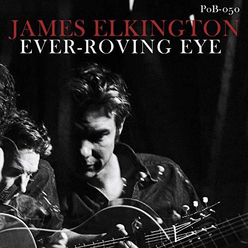 Ever-Roving Eye: James Elkington: Amazon.es: Música