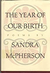 The Year of Our Birth (Amer Poetry Ser.;No.15)