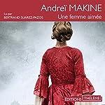 Une femme aimée | Andrei Makine