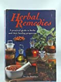 img - for Herbal Remedies: A Practical Guide to Herbs and Their Healing Properties book / textbook / text book