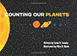 Counting Our Planets, Linda Tanaka, 1439216770