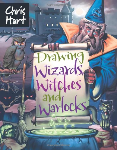 Drawing Wizards, Witches and Warlocks (Academy of Fantasy Art)