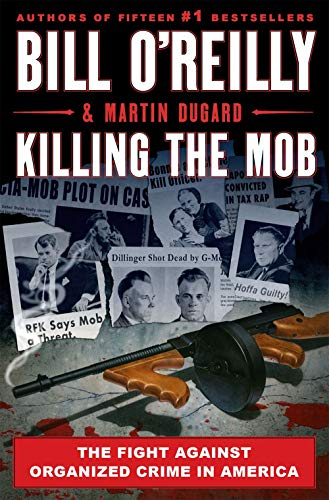 Book Cover: Killing the Mob: The Fight Against Organized Crime in America