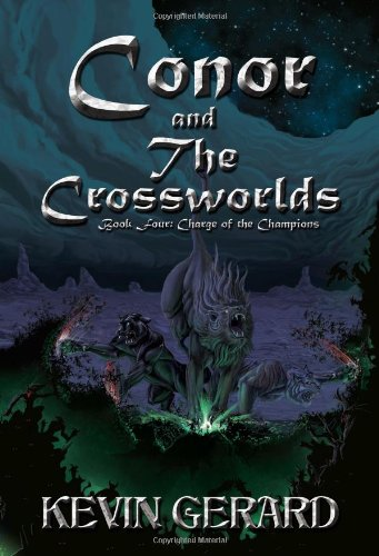 Conor and the Crossworlds, Book Three: Surviving an Altered World