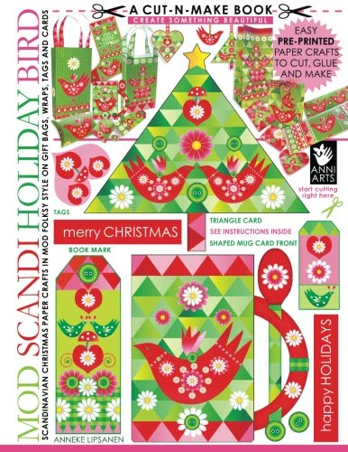Mod Scandi Holiday Bird Cut-n-Make Book: Scandinavian Christmas Paper Crafts in Mod Folksy Style on Gift Bags, Wraps, Tags and Cards (Volume 8)