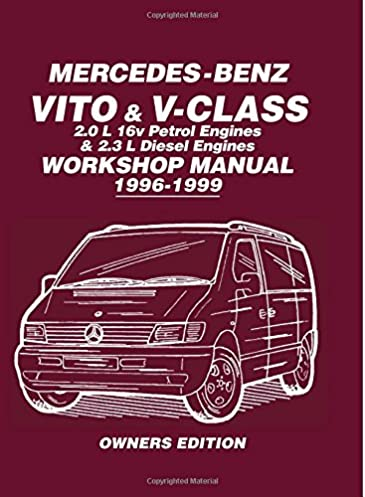 mercedes benz vito v class 2 0 l 16v petrol engines and 2 3 l rh amazon com Mercedes-Benz Cruise Control Wiring Diagram 1990 Mercedes 300E Wiring-Diagram