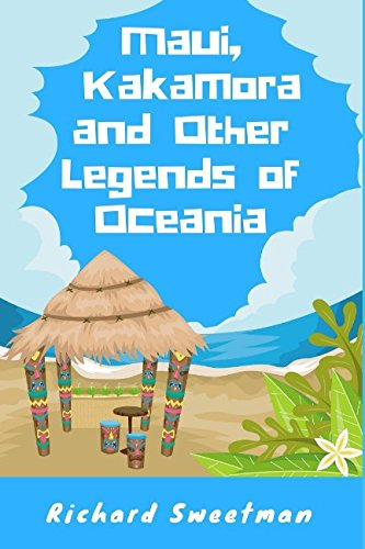 Maui, Kakamora and Other Legends of Oceania