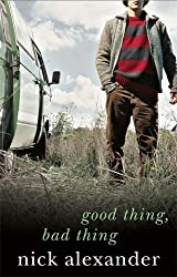 Good Thing Bad Thing: Book 3 in the Fifty Reasons Series (50 Reasons Series)