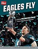 #2: Eagles Fly: The Underdog Philadelphia Eagles' Historic 2017 Championship Season
