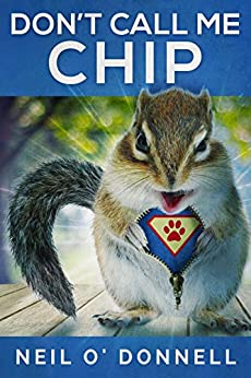 Don't Call Me Chip by [O'Donnell, Neil]