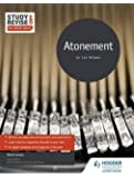 Study and Revise for AS/A-level: Atonement (Study & Revise for As/A Level)