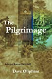 The Pilgrimage, Dave Oliphant, 0985255242