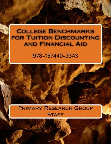 College Benchmarks for Tuition Discounting and Financial Aid