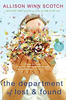 The Department of Lost & Found: A Novel by [Scotch, Allison Winn]