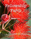 Fellowship Farm, Melanie Lotfali, 1492101818