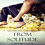 From Solitude: Ghosts of the Past Series, Book 1 | Lainy Bradshaw