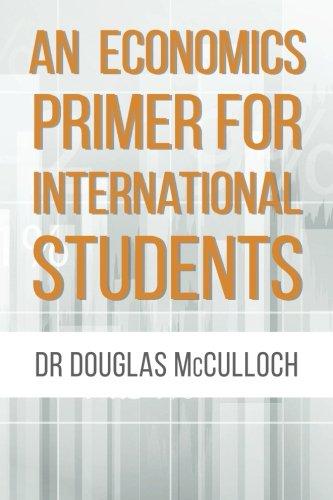 An Economics Primer for International Students