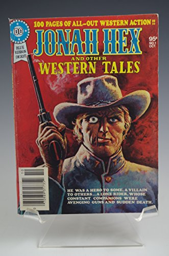 JONAH HEX AND OTHER WESTERN TALES #1 DC BLUE RIBBON DIGEST COMIC BOOK 1979