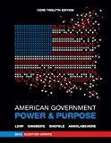 American Government : Power and Purpose, Lowi, Theodore J. and Ginsberg, Benjamin, 0393921883