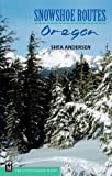 Search : Snowshoe Routes: Oregon
