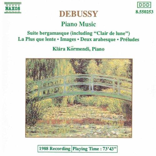 Debussy: Suite Bergamasque / Images / Preludes / - Bergamasque Suite Debussy