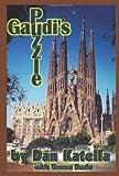 Gaudi's Puzzle, Dan Katella and Teresa Duda, 0595361854