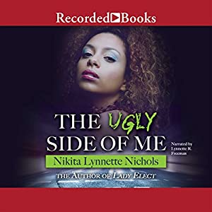 The Ugly Side of Me Audiobook
