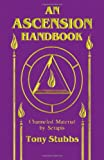 An Ascension Handbook: Material Channeled from Serapis