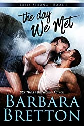 The Day We Met (Jersey Strong Book 1)