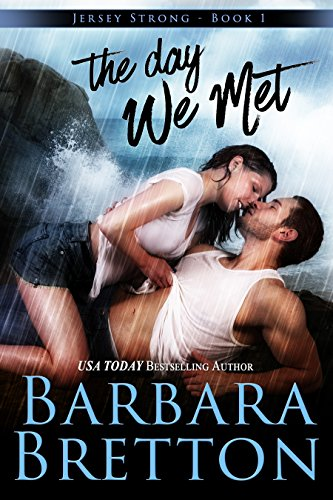 The Day We Met by Barbara Bretton
