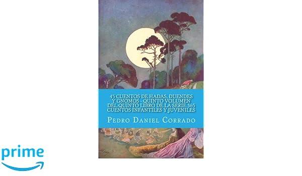 45 Cuentos de Hadas, Duendes y Gnomos - Quinto Volumen: 365 ...