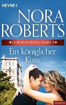 Cordina's Royal Family: Nora Roberts: 9780373484836 ...