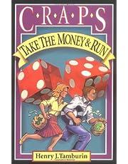 Craps: Take the Money and Run