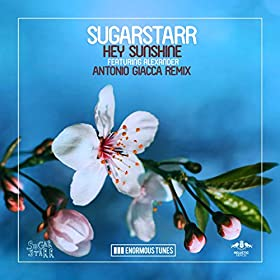 Amazon.com: Hey Sunshine (Antonio Giacca Radio Mix