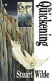 The Quickening, Stuart Wilde, 1561701653