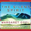 The Silent Spirit Audiobook by Margaret Coel Narrated by Henry Strozier