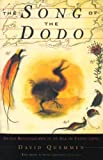 Front cover for the book The Song of the Dodo: Island Biogeography in an Age of Extinction by David Quammen