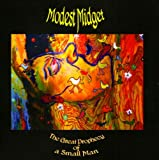 Great Prophecy of a Small Man by Modest Midget (2012-09-26)
