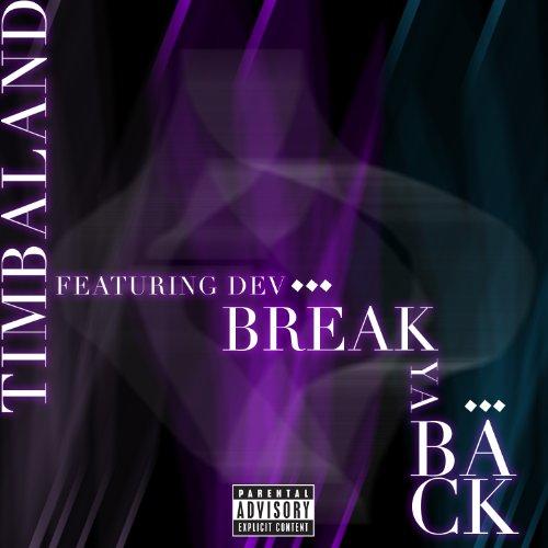 Break Ya Back [feat. Dev] [Exp...