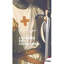 L'épopée des Croisades (TEMPUS t. 6) (French Edition)