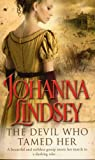 The Devil Who Tamed Her by Johanna Lindsey front cover