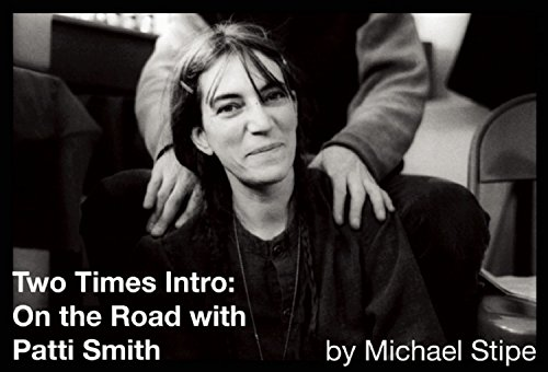 Image of Two Times Intro: On the Road with Patti Smith