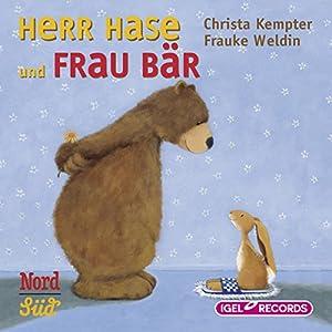 Herr Hase und Frau Bär Hörbuch