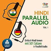 Hindi Parallel Audio - Einfach Hindi lernen mit 501 Sätzen in Parallel Audio - Teil 1 Hörbuch von Lingo Jump Gesprochen von: Lingo Jump