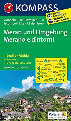 meran-und-umgebung-merano-e-dintorni-wanderkarte-mit-kurzfhrer-radrouten-und-alpinen-skirouten-dt-ital-gps-genau-1-50000-kompass-wanderkarten-band-53